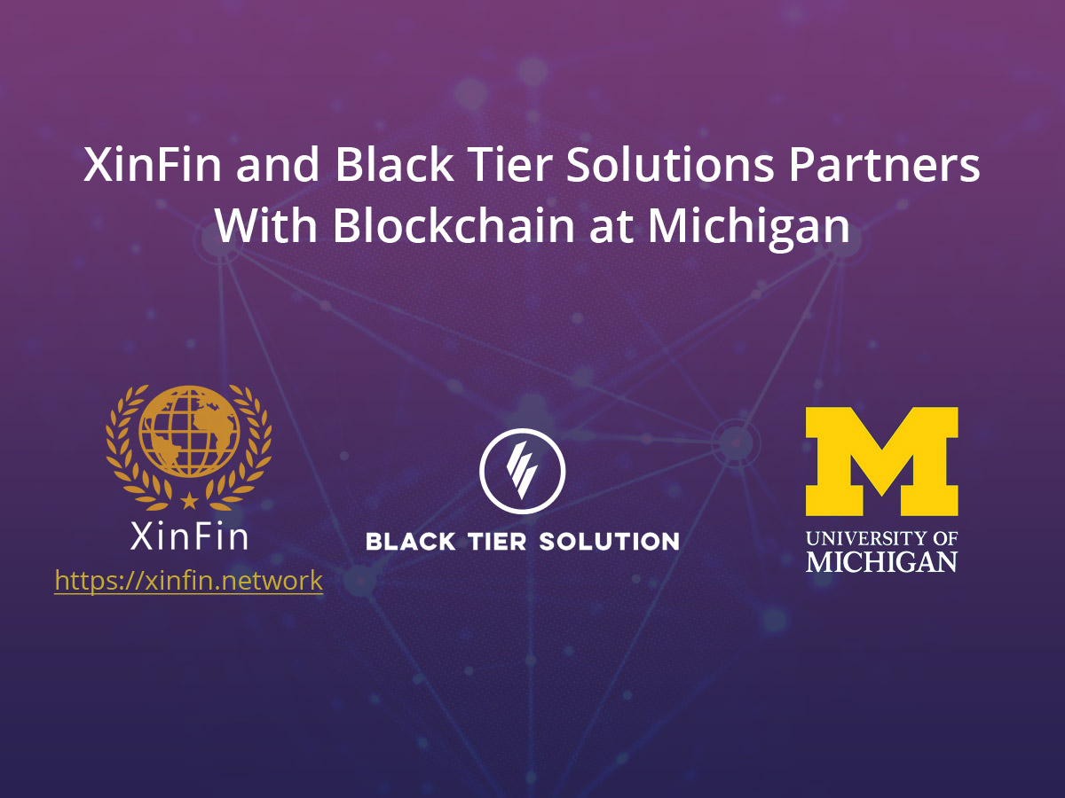 XinFin, Black Tier Solutions and Blockchain at Michigan Announce Joint Partnership